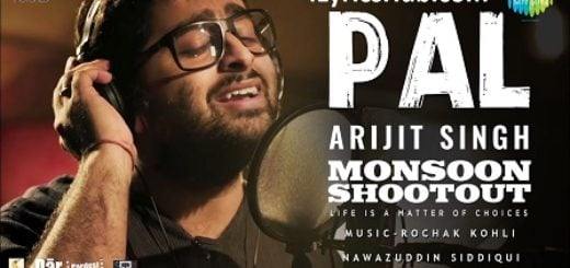 Pal Lyrics (Full Video) - Monsoon Shootout | Nawazuddin Siddiqui |