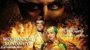 Mechanical Sundariye Lyrics (Full Video) - 2.0 | Armaan Malik Feat. Rajinikanth |