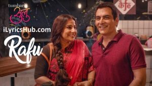Rafu Lyrics (Full Video) - Tumhari Sulu | Vidya Balan |