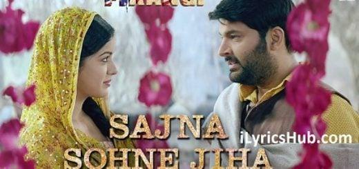 Sajna Sohne Jiha Lyrics - Firangi | Kapil Sharma & Ishita Dutta |