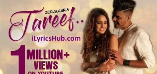 Tareef Lyrics (Full Video) - Zorawar, Raj Tiwana