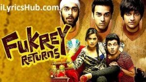 Tu Mera Bhai Nahi Hai Lyrics (Full Video) – Fukrey Returns | Raftaar