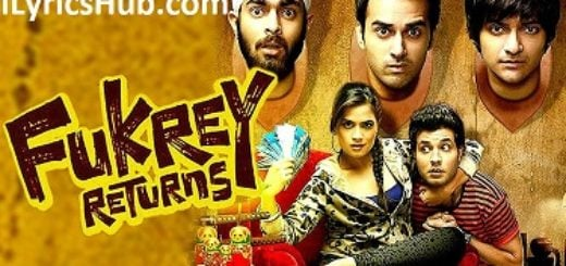 Tu Mera Bhai Nahi Hai Lyrics (Full Video) – Fukrey Returns | Raftaar