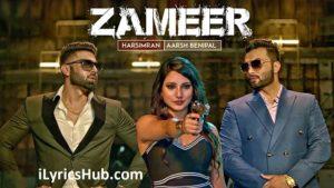 Zameer Lyrics (Full Video) - Aarsh Benipal, Harsimran