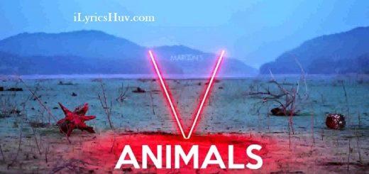 Animals Lyrics (Full Video) - Maroon 5