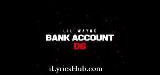 Bank Account Lyrics (Full Video) - Lil Wayne