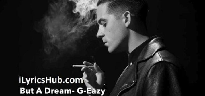 Sober Lyrics - G-Eazy