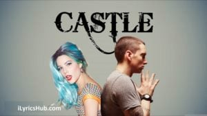 Castle Lyrics - Eminem