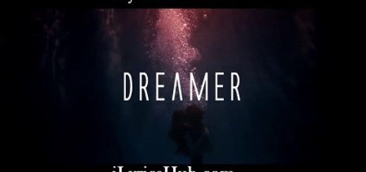 Dreamer Lyrics (Full Video) - Axwell Λ Ingrosso