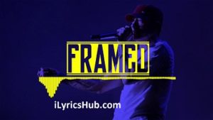 Framed Lyrics - Eminem