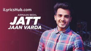 Jatt Jaan Vaarda Lyrics (Full Video) - Armaan Bedil, Sukh-E