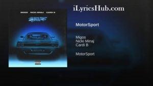 MotorSport Lyrics - Migos, Nicki Minaj, Cardi B