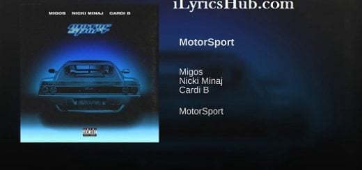 MotorSport Lyrics (Full Video) - Migos, Nicki Minaj, Cardi B