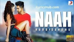 Naah Lyrics (Full Video) - Harrdy Sandhu Feat. Nora Fatehi