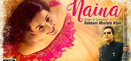 Naina Lyrics - Rabbani Mustafa Khan