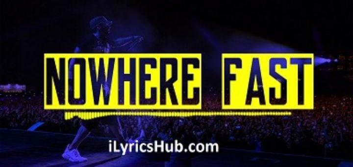 Nowhere Fast Lyrics - Eminem