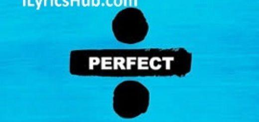 Perfect Lyrics - Ed Sheeran