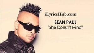 She Doesn't Mind Lyrcs - Sean Paul