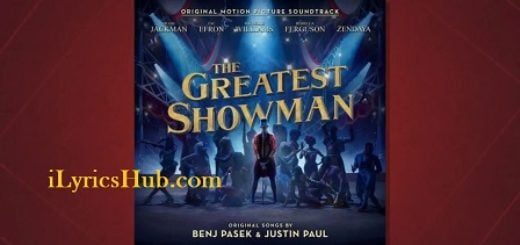 The Greatest Show Lyrics - Hugh Jackman