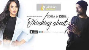 Thinking About You Lyrics - Bohemia, Sofia