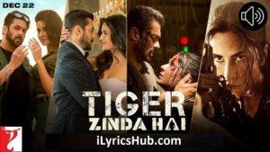 Daata Tu Lyrics (Full Video) - Tiger Zinda Hai