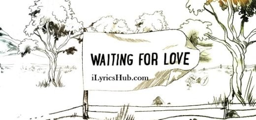 Waiting For Love Lyrics (Full Video) - Avicii