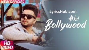 Bollywood Lyrics - Akhil   Preet Hundal, Arvindr Khaira