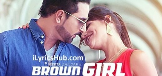 Brown Girl Lyrics (Full Video) - Geeta Zaildar