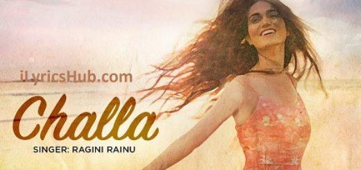 Challa Lyrics (Full Video) - Ragini Rainu | Latest Punjabi Songs 2017