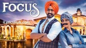 Focus Lyrics (Full Video) - Jassimran Singh Keer Ft. Mishika Chourasia
