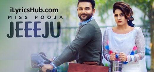 Jeeeju Lyrics - Miss Pooja Ft. Harish Verma | G Guri |