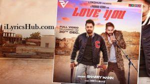 Love You Lyrics - Parmish Verma, Mista Baaz