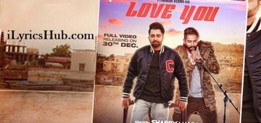 Love You Lyrics (Full Video) - Parmish Verma, Mista Baaz