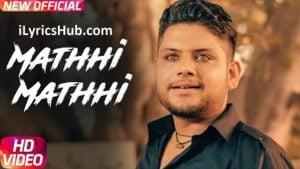 Mathhi Mathhi Lyrics - Jimmy Kotakpura, Desi Crew