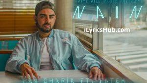 Nain Lyrics (Full Video) - Pav Dharia Ft.Fateh