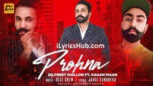 Prohna Lyrics (Full Video) - Dilpreet Dhillon Ft. Gagan Maan
