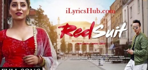 Red Suit Lyrics (Full Video) - Neha Bhasin Ft. Harshit Tomar