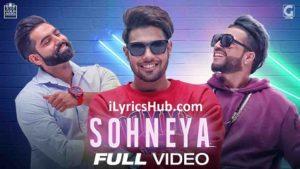 Sohneya Lyrics (Full Video) - Guri Feat. Sukhe | Parmish Verma |