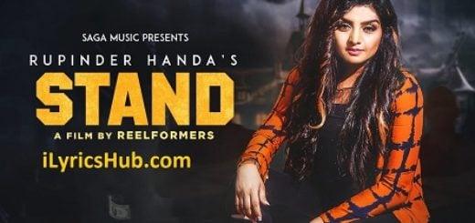 Stand Lyrics (Full Video) - Rupinder Handa Punjabi Song