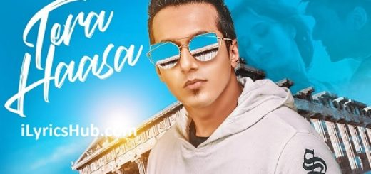 Tera Haasa Lyrics - Harshit Tomar | JSL, SHABBY |