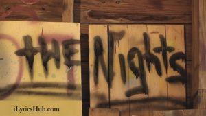 The Nights Lyrics (Full Video) - Avicii Popular English Song