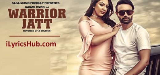 Warrior Jatt Lyrics (Full Video) - Gagan Kokri, Deep Jandu, Harper Gahunia