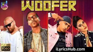 Woofer Lyrics (Full Video) - Snoop Dogg, Zora Randhawa