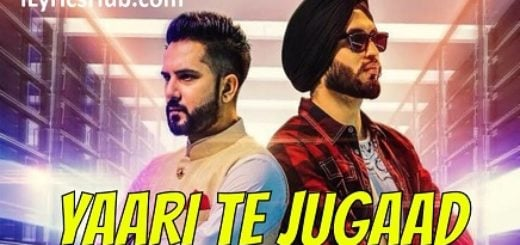 Yaari Te Jugaad Lyrics (Full Video) - Amar Sajalpuria, Preet Hundal