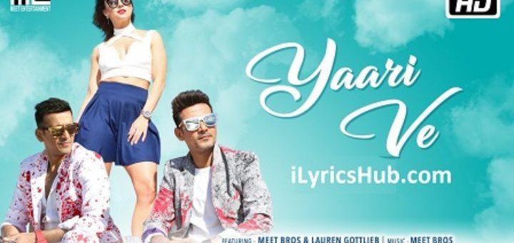 Yaari Ve Lyrics - Meet Bros, Lauren Gottlieb