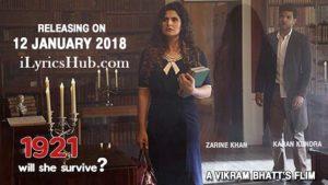 Tere Bina Lyrics (Full Video) - 1921 | Zareen Khan & Karan Kundrra |