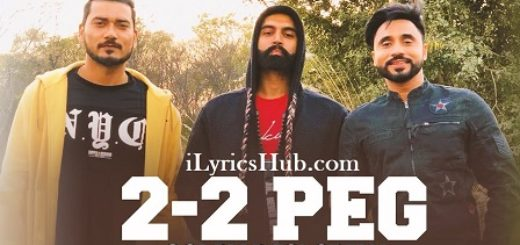 2-2 Peg Lyrics - Goldy, Desi Crew, Parmish Verma