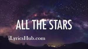 All The Stars Lyrics - Kendrick Lamar, SZA