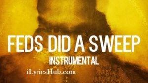 Feds Did a Sweep Lyrics (Full Video) - Future
