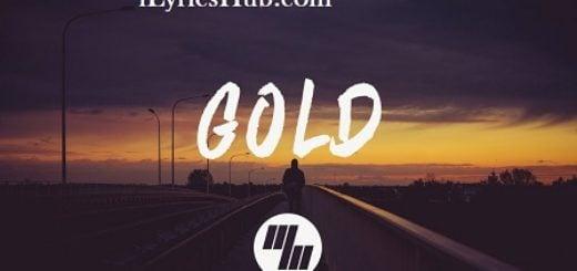 Gold Lyrics (Full Video) - EDEN